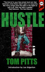 """""""Hustle,"""" by Tom Pitts, is available this month."""